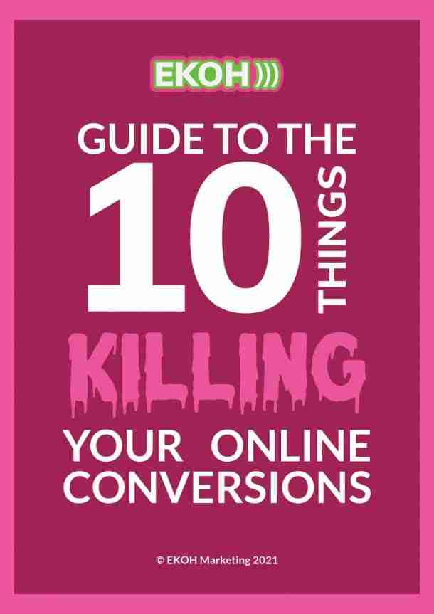10 things killing your conversion rate. Understand how these work and you can double your conversion rate for ecommerce or lead generation in less than 90 days